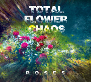 Total Flower Chaos Debut Album